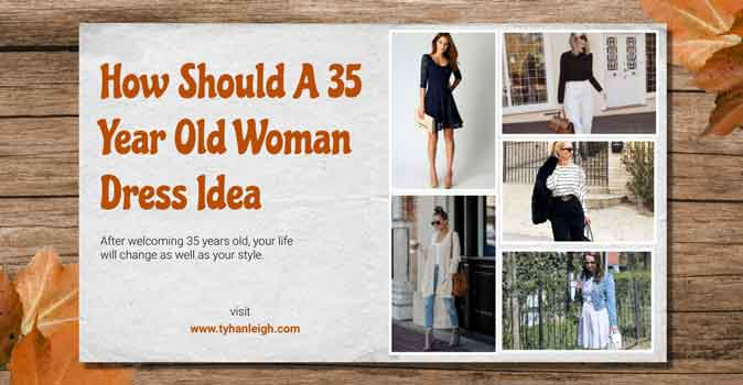 how-should-a-35-year-old-woman-dress