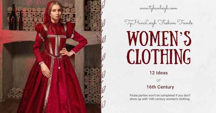16th-Century-Women's-Clothing
